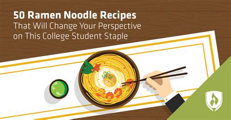 50 Ramen Noodle Recipes That Will Change Your Perspective