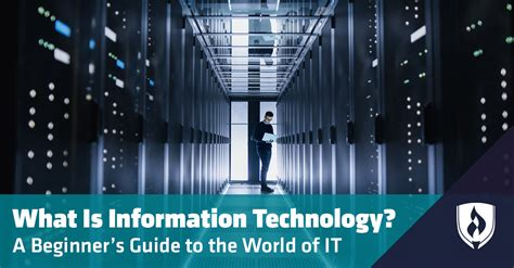 What Is Information Technology? A Beginner's Guide to the