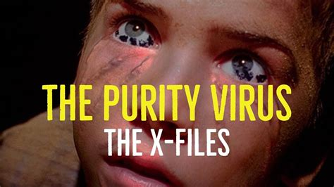 The Purity Virus (The X-Files Explored) - YouTube